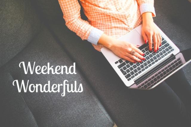 Weekend Wonderfuls