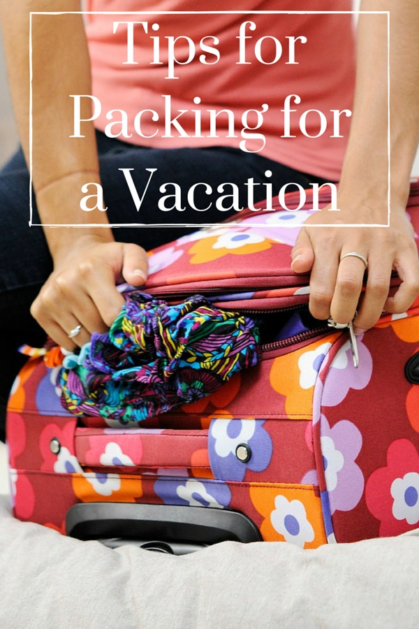 Tips for Packing for a Vacation1